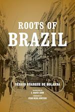 Roots of Brazil (Helen Kellogg Institute for International Studies (Paperback))