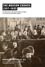 The Moscow Council (1917-1918)