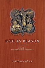 God as Reason af Vittorio Hosle