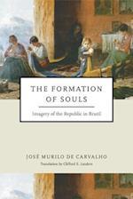 The Formation of Souls (Helen Kellogg Institute for International Studies)