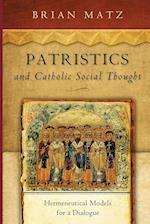 Patristics and Catholic Social Thought (Catholic Social Tradition)