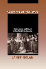 Servants of the Poor af Janet Nolan