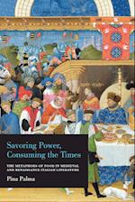 Savoring Power, Consuming the Times