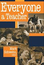 Everyone a Teacher (The Ethics of Everyday Life)