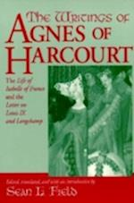 The Writings of Agnes of Harcourt (Notre Dame Texts in Medieval Culture)