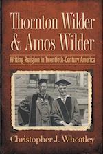 Thornton Wilder and Amos Wilder