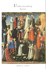 Understanding Dante (The William And Katherine Devers Series In Dante Studies)