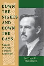 Down the Nights and Down the Days af Edward L. Shaughnessy