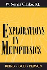 Explorations in Metaphysics af S.J. W. Norris Clarke