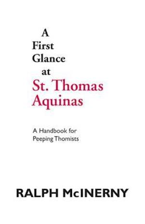 First Glance at St. Thomas Aquinas af Ralph McInerny