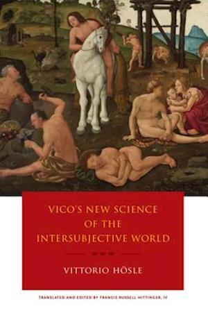 Vico's New Science of the Intersubjective World af Vittorio Hosle