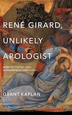 Rene Girard, Unlikely Apologist