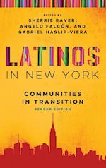 Latinos in New York: Communities in Transition, Second Edition