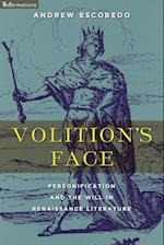 Volition's Face (Nd Reformations: Medieval & Early Modern)