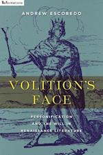 Volition's Face (Reformations Medieval and Early Modern)