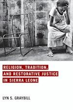 Religion, Tradition, and Restorative Justice in Sierra Leone