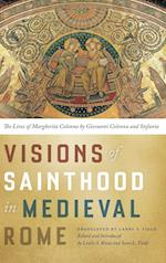 Visions of Sainthood in Medieval Rome