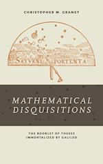 Mathematical Disquisitions af Christopher M. Graney