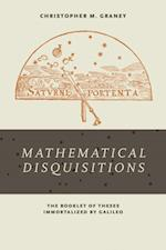 Mathematical Disquisitions