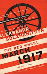 March 1917 (Center for Ethics and Culture Solzhenitsyn)