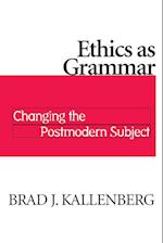 Ethics As Grammar