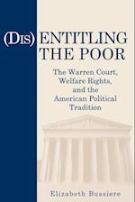 (Dis)Entitling the Poor