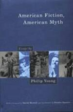 American Fiction, American Myth af Philip Young