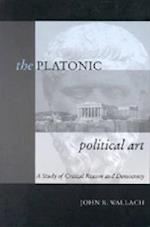 The Platonic Political Art af John R. Wallach