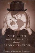 Seeking Social Justice through Globalization af Gavin Kitching
