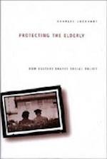 Protecting the Elderly af Charles Lockhart