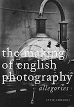 The Making of English Photography