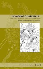 Invading Guatemala (Penn State Press)