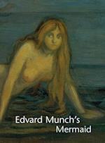 Edvard Munch's Mermaid