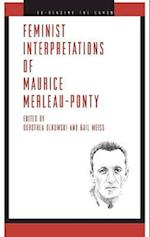 Feminist Interpretations of Maurice Merleau-Ponty af Gail Weiss, Dorothea Olkowski
