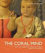 The Coral Mind (Refiguring Modernism, nr. 7)