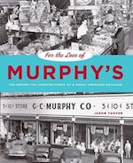 For the Love of Murphy's (Keystone Books Pennsylvania State Paperback)