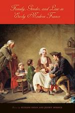 Family, Gender, and Law in Early Modern France af Suzanne Desan