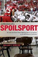 Confessions of a Spoilsport af William C. Dowling