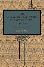 The Moravian Graveyards at Nazareth, Pa., 1744 1904 (Metalmark)