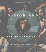 Vision and Its Instruments