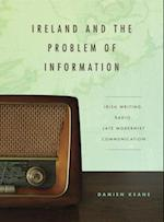 Ireland and the Problem of Information (Refiguring Modernism)