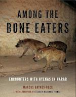 Among the Bone Eaters (Animalibus of Animals and Cultures)