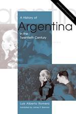 History of Argentina in the Twentieth Century af Luis Alberto Romero