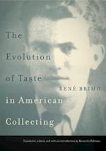 The Evolution of Taste in American Collecting