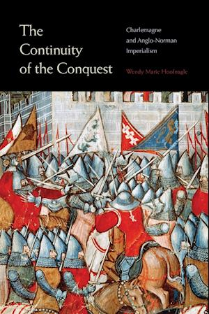 Bog, paperback The Continuity of the Conquest af Wendy Marie Hoofnagle