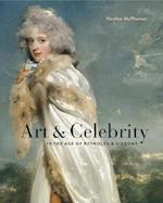 Art & Celebrity in the Age of Reynolds & Siddons