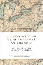 Letters Written from the Banks of the Ohio af Claude-Francois De Lezay-Marnesia