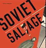 Soviet Salvage (Refiguring Modernism, nr. 23)