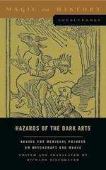 Hazards of the Dark Arts (Magic in History Sourcebooks)