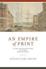 An Empire of Print (The Penn State Series in the History of the Book, nr. 27)